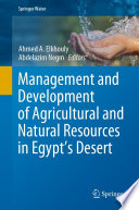 Management and Development of Agricultural and Natural Resources in Egypt s Desert Book