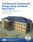 Architectural Commercial Design Using Autodesk Revit 2016