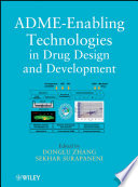 ADME Enabling Technologies in Drug Design and Development