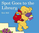 Spot Goes to the Library