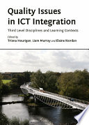 Quality Issues in ICT Integration