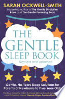 """The Gentle Sleep Book: Gentle, No-Tears, Sleep Solutions for Parents of Newborns to Five-Year-Olds"" by Sarah Ockwell-Smith"