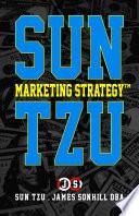 Sun Tzu Marketing Strategy