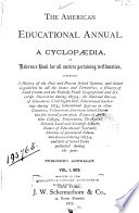 American Educational Annual A Cyclopedia Or Reference Book For All Matters Pertaining To Education