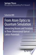 From Atom Optics To Quantum Simulation Book PDF