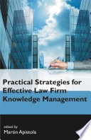 Practical Strategies For Effective Law Firm Knowledge Management Book PDF