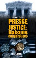 Presse, justice : les liaisons dangereuses