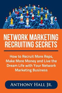 Network Marketing Recruiting Secrets
