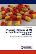 Practical Hplc and Lc Ms Method Development and Validation Book