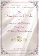 The Sandcastles Guide to Starting and Managing Your Own Wedding Planning Business