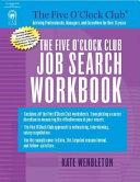The Five O Clock Club Job Search Workbook Book