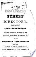 Ber s New London Street Directory  etc  Eng   Fr   Ital    Ger