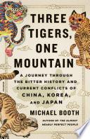 Three Tigers  One Mountain