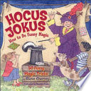 Hocus Jokus 50 Funny Magic Tricks Complete With Jokes