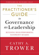 The Practitioner's Guide to Governance as Leadership Pdf/ePub eBook