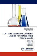 Dft and Quantum Chemical Studies for Heterocyclic Compounds