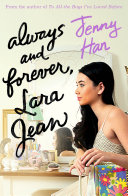 Always and Forever: Lara Jean