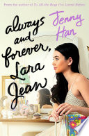 """""""Always and Forever: Lara Jean"""" by Jenny Han"""
