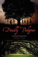 Deadly Pedigree