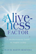 The Aliveness Factor