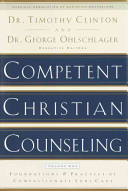 Competent Christian Counseling Volume One