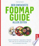 Der einfachste FODMAP-Guide aller Zeiten