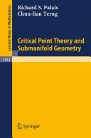 Critical Point Theory and Submanifold Geometry