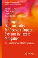 Intelligent Data Analytics for Decision Support Systems in Hazard Mitigation