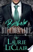 Bachelor Billionaire  The Cormac Family  Billionaire Sweet Romance  Book 5