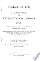 Select Notes On The International Sunday School Lessons  Book PDF