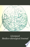 Liverpool Medico-chirurgical Journal