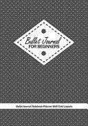 Bullet Journal for Beginners   Bullet Journal Notebook Planner with Grid Layouts