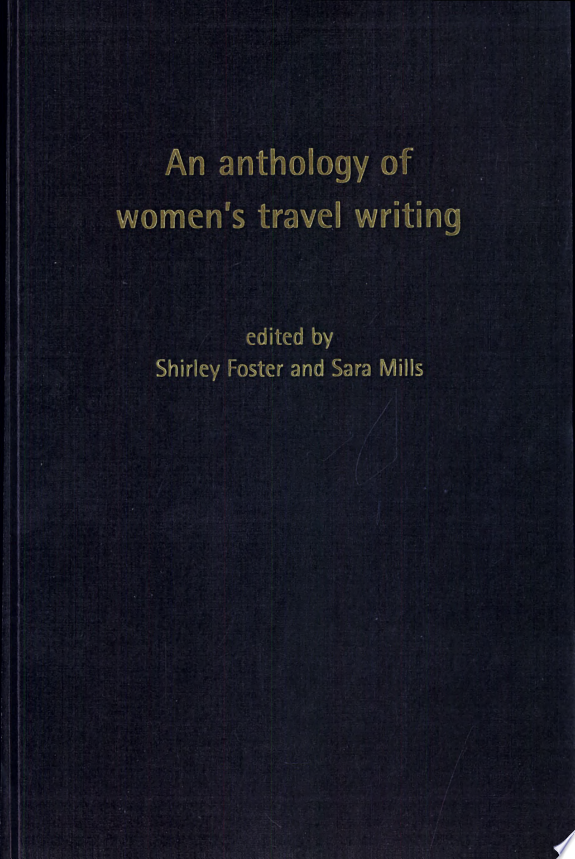 An Anthology of Women's Travel Writ