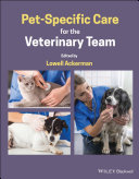 Pet Specific Care for the Veterinary Team
