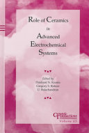Role of Ceramics in Advanced Electrochemical Systems Book