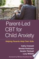 Parent Led CBT for Child Anxiety