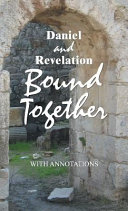 Daniel and Revelation Bound Together