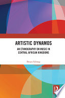 Artistic Dynamos  An Ethnography on Music in Central African Kingdoms
