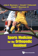Sports Medicine for the Orthopedic Resident