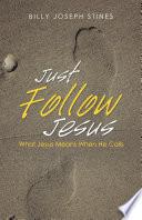 Just Follow Jesus