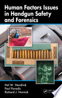 Human Factors Issues in Handgun Safety and Forensics