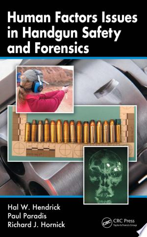 Download Human Factors Issues in Handgun Safety and Forensics Free Books - Reading Best Books For Free 2018