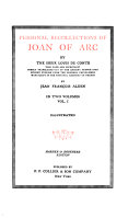 The Writings of Mark Twain  Personal recollections of Joan of Arc  by the Sieur Louis de Conte  pseud       tr  out of the ancient French by Jean Franc  ois Alden  pseud