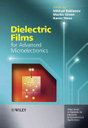 Dielectric Films For Advanced Microelectronics