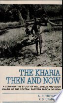 The Kharia  Then and Now