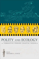 Polity and Ecology in Formative Period Coastal Oaxaca