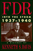 FDR  Into the Storm  1937 1940