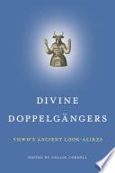 Divine Doppelg  ngers Book PDF