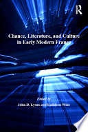 Chance, Literature, and Culture in Early Modern France