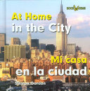 At Home in the City/Mi Casa En La Ciudad
